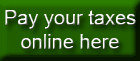 Pay your taxes online here!
